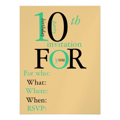10 Year Old Birthday Party Invitation Wording 40th Birthday Ideas 10 Year Old Birthday Invitation Templates