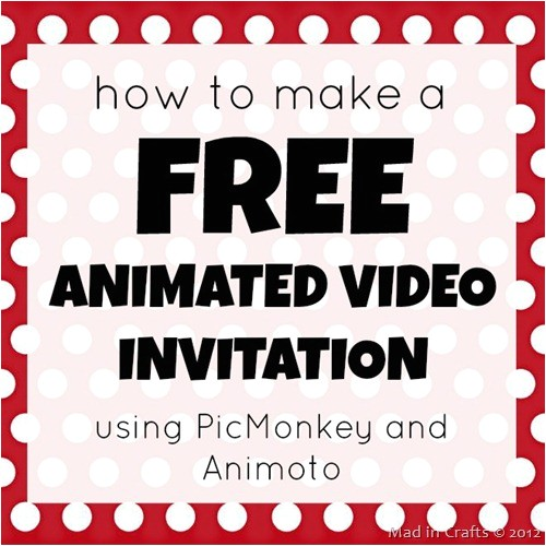 Animated Party Invitations Free How to Make A Free Animated Video Invitation Mad In Crafts