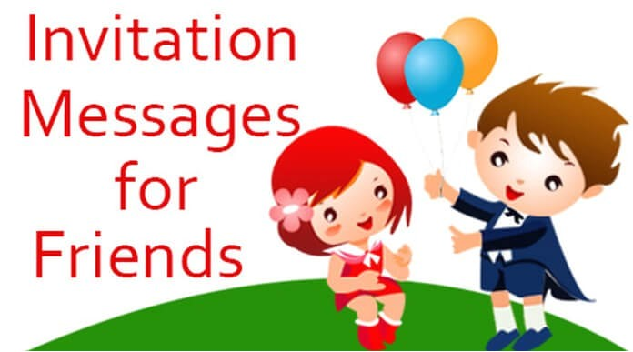 invitation messages for friends