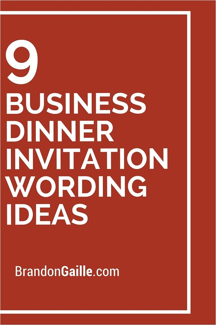 Corporate Party Invitation Wording Ideas 9 Business Dinner Invitation Wording Ideas