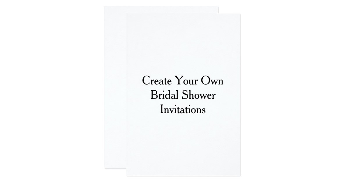 create your own bridal shower invitations