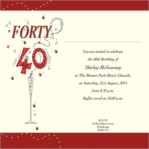 40th birthday invitation wording ideas