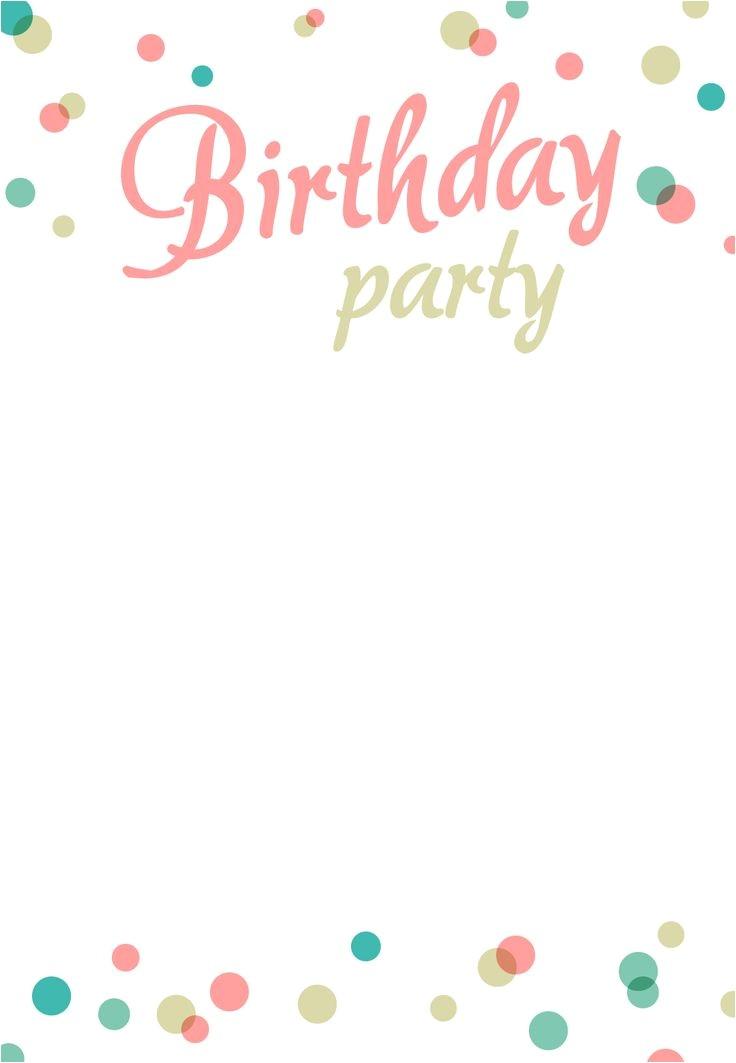 Free Birthday Invitations Templates Best 25 Birthday Invitation Templates Ideas On Pinterest