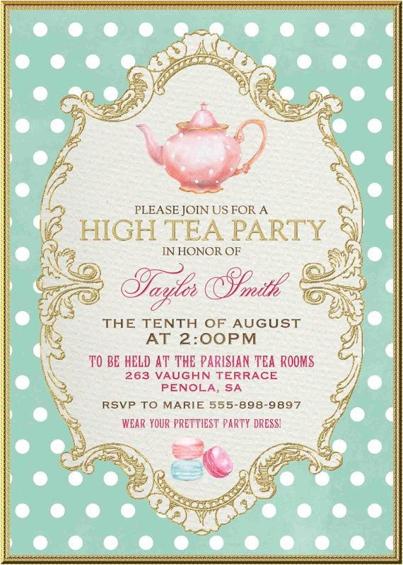 Garden Tea Party Invitation Ideas 17 Best Ideas About Garden Tea Parties On Pinterest High