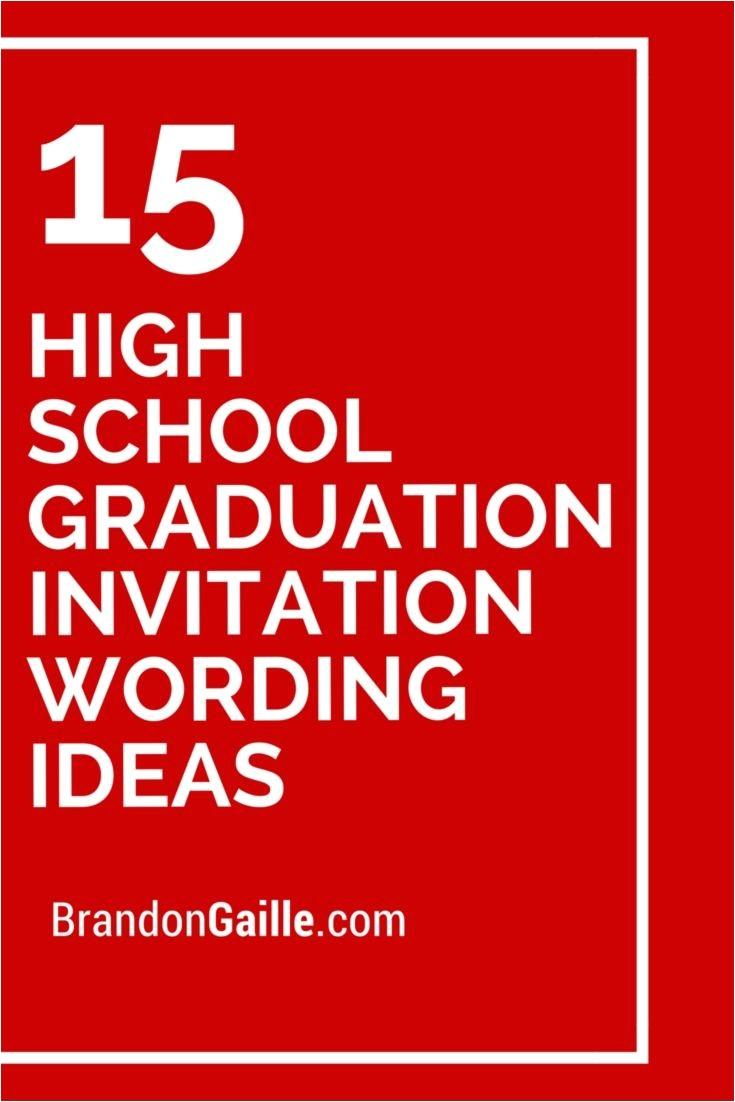 High School Graduation Party Invitation Wording Samples 15 High School Graduation Invitation Wording Ideas