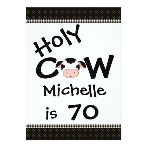 funny holy cow 70th birthday party invitation 256838106660340372