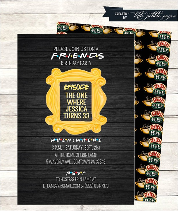 friends tv show invitation friends party