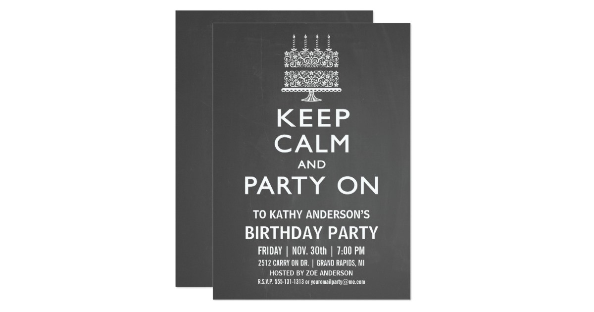 keep calm and party on birthday invitation 161876021241417612