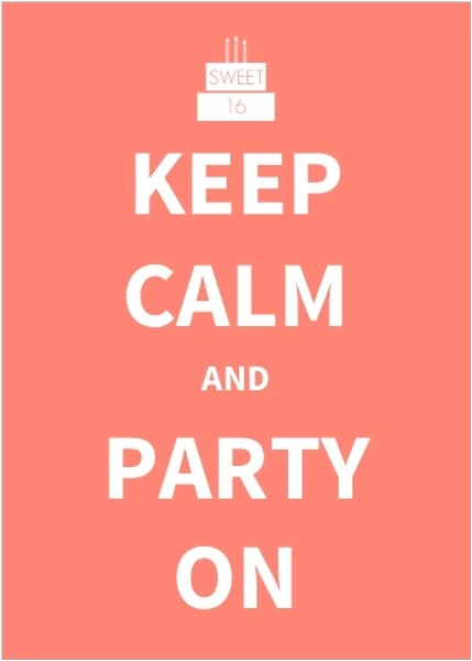 keep calm and party on sweet sixteen invitation