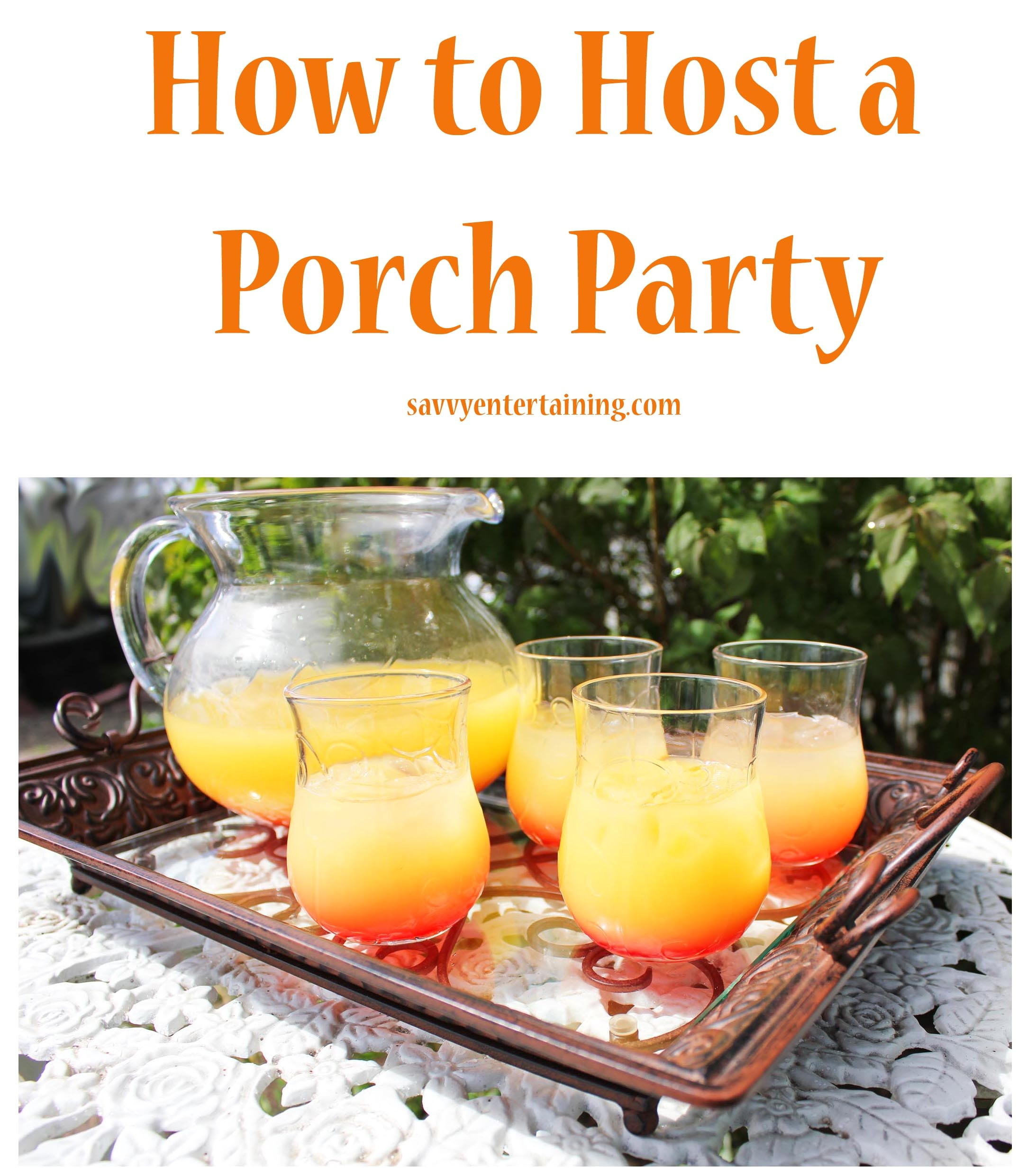 host a porch party