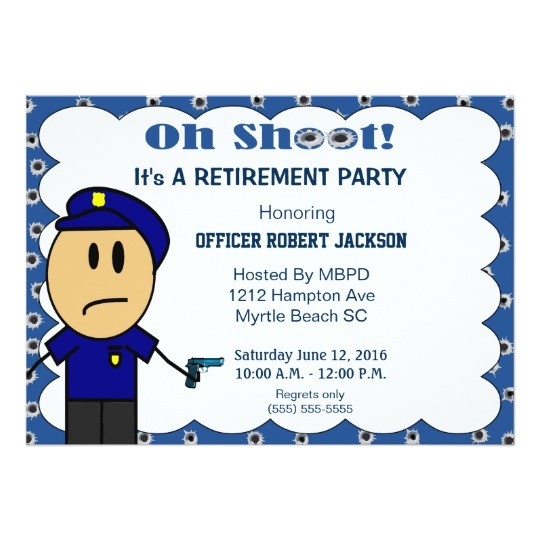 funny police officer retirement invitation 256164122496960620