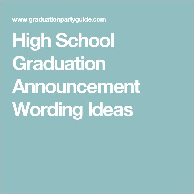 graduation announcements wording