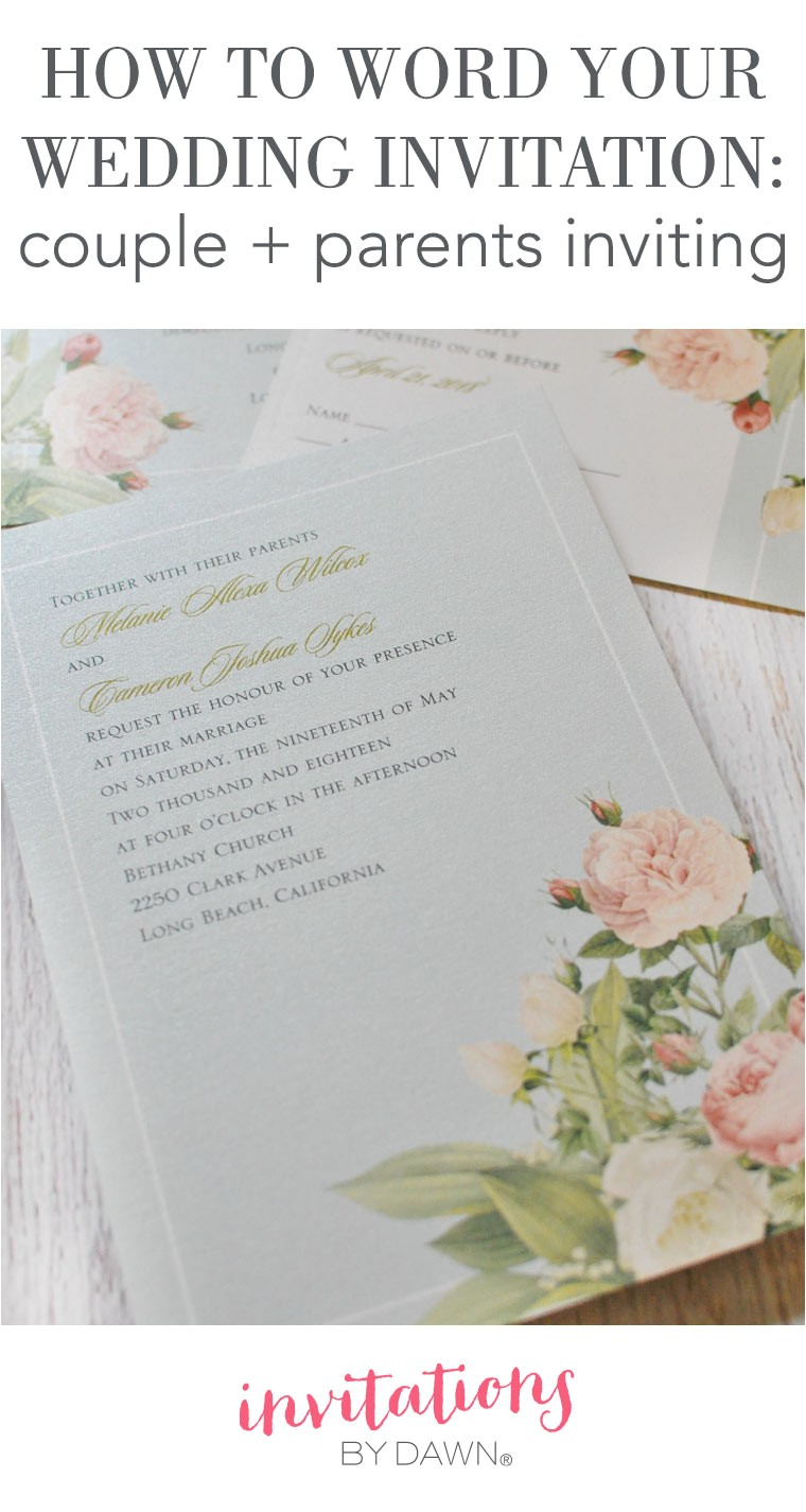 invitation wording couples parents inviting