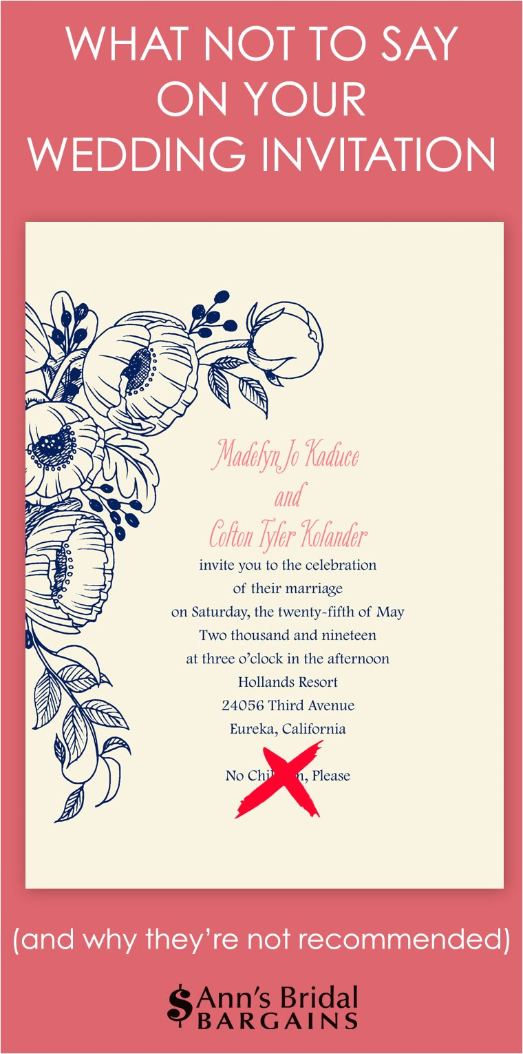 What Should Wedding Invitations Say What Not to Say On Your Wedding Invitation Ann 39 S Bridal