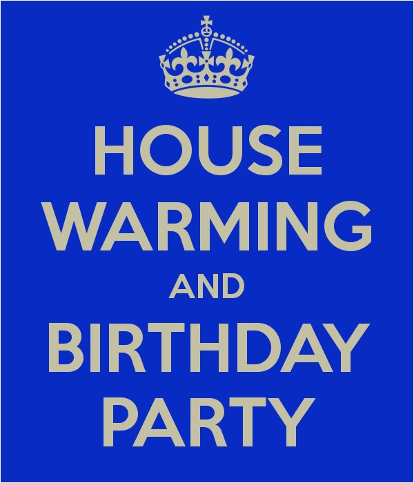 house warming and birthday party 2