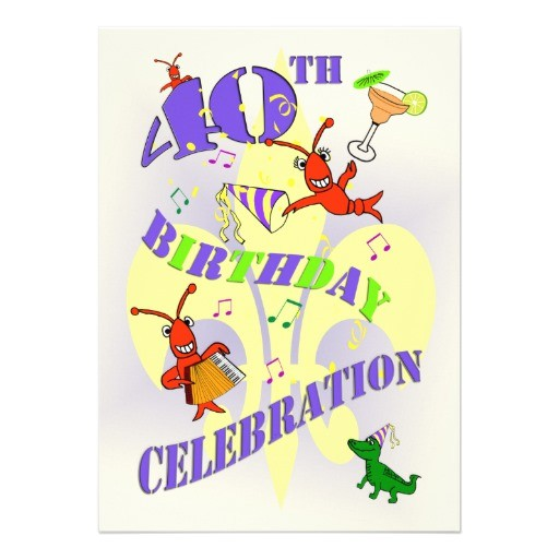 cajun themed 40th birthday party invitation 161999105665534097