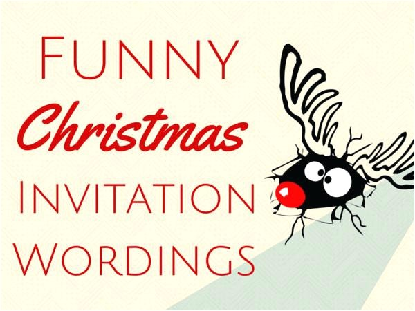 funny christmas invites party invitations terrific funny party invitation wording ideas wallpaper pictures family party invitation wording funny clever christmas invitation wording