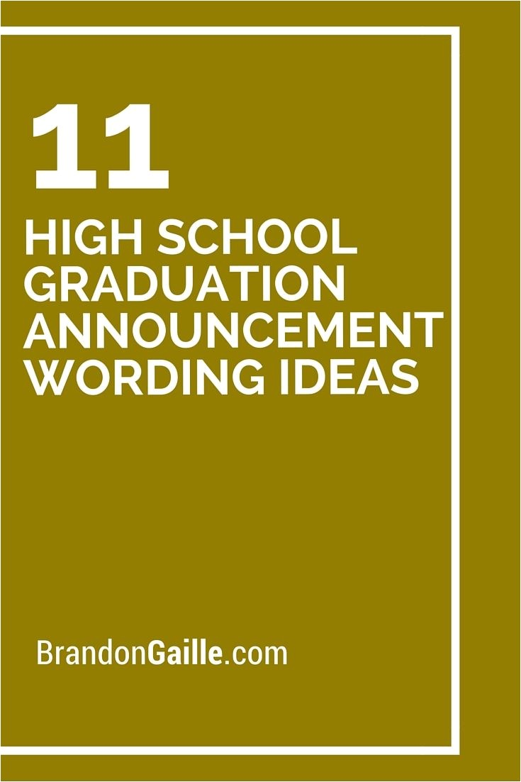 How to Word Graduation Party Invitations 11 High School Graduation Announcement Wording Ideas