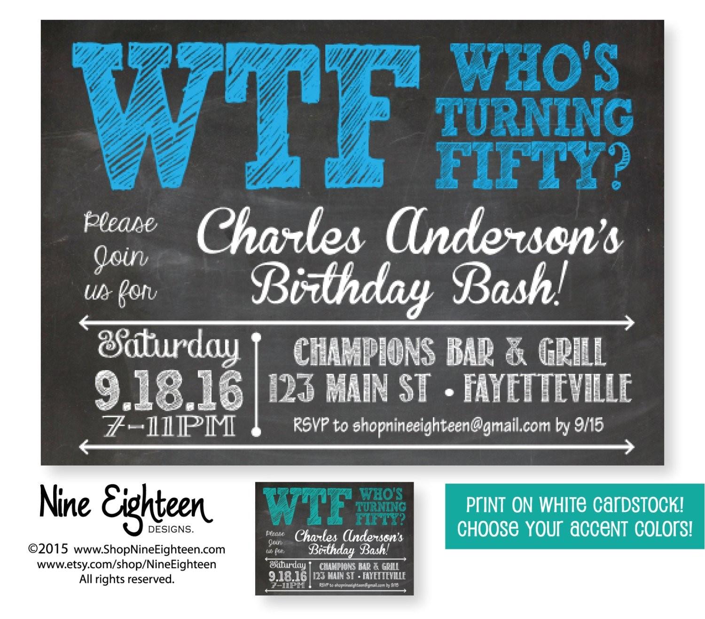 50th birthday party invitation wtf whos