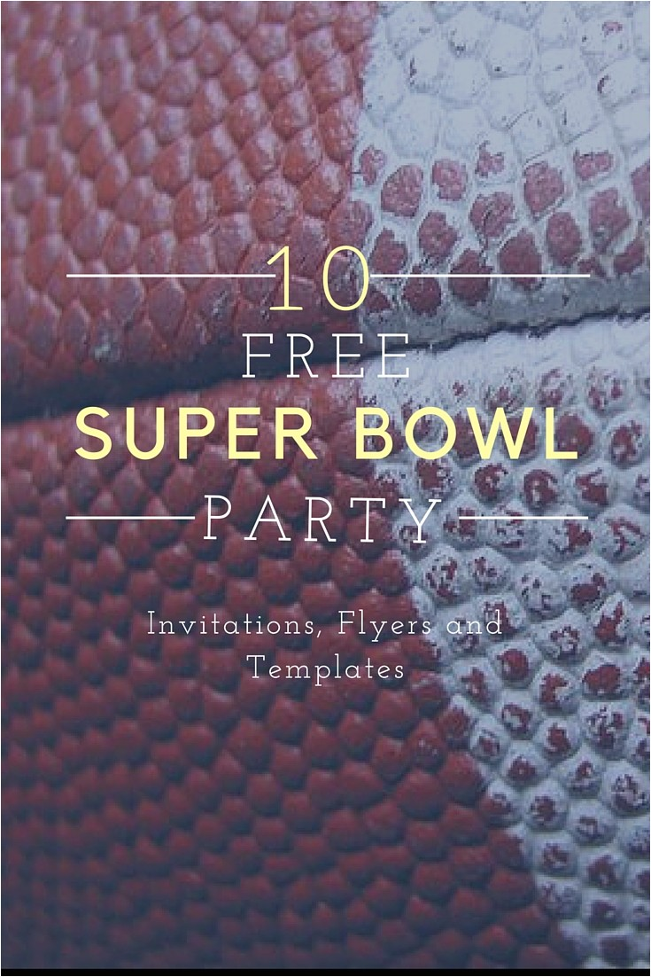 10 free super bowl party invitations