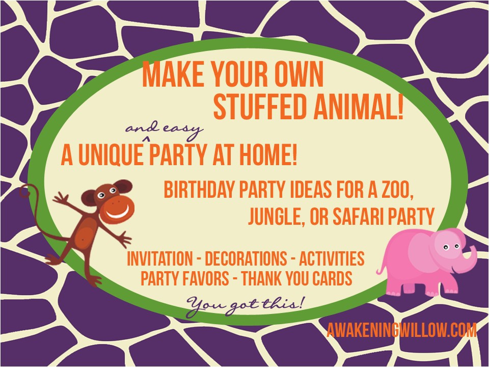 make your own stuffed animals birthday party decorations invitations thank you ideas for zoo jungle or safari party