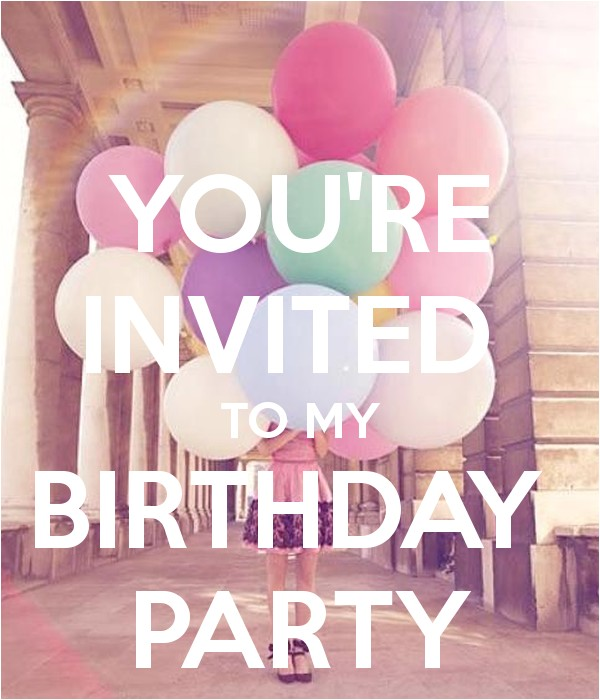 you re invited to my birthday party 3
