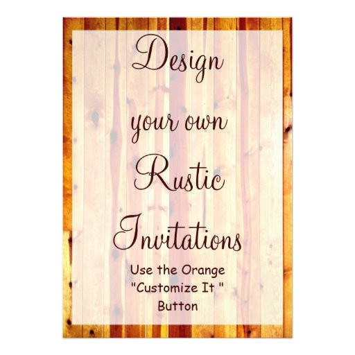 design your own rustic invitations blank template 161372144355886402