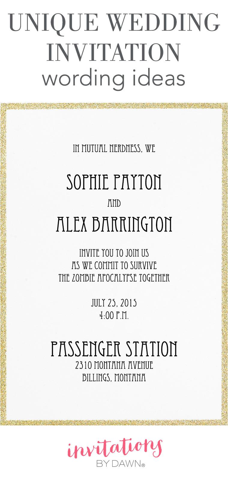 unique invitation wording