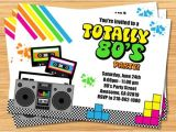 80s Party Invite 80 39 S Party Birthday Invitation