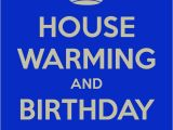 Birthday and Housewarming Party Invitation House Warming and Birthday Party Poster Karin Keep
