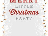 Christmas Party Invitation Template Online A Merry Little Party Free Printable Christmas Invitation