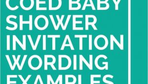 Coed Baby Shower Invite Wording 21 Coed Baby Shower Invitation Wording Examples