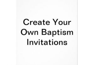 Create Baptism Invitations Online Free Make Your Own Baptism Invitations
