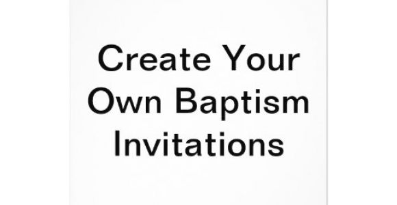 """Create Your Own Baptism Invitations Free Create Your Own Baptism Invitations 5"""" X 7"""" Invitation"""