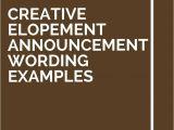 Elopement Party Invitation Wording 11 Creative Elopement Announcement Wording Examples
