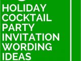 Formal Christmas Party Invitation Wording 25 Holiday Cocktail Party Invitation Wording Ideas