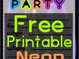 Free Printable Glow In the Dark Birthday Party Invitations Diy Glow Party Teen Birthday Free Printable Neon