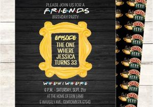 Friends themed Party Invitations Friends Tv Show Invitation Friends Party Birthday Party