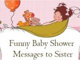 Funny Baby Shower Invite Messages Funny Baby Shower Messages to Sister