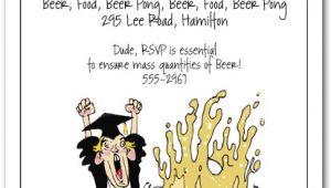 Funny College Graduation Party Invitation Wording Beer Pong Graduation Party Invitations Humorous College