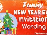 Funny New Years Party Invitation Unique and Funny New Year S Eve Party Invitation Wordings