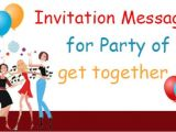 Get together Party Invitation Message Invitation Messages for Party Of to Her