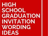 Graduation Invitation Messages 15 High School Graduation Invitation Wording Ideas High