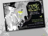 Halloween Birthday Party Custom Invitations Skeleton Dying to Party Halloween Custom Invitation Diy