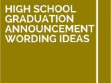 High School Graduation Invitation Wording Ideas 11 High School Graduation Announcement Wording Ideas