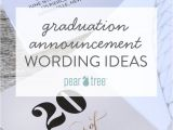 High School Graduation Invitation Wording Ideas Graduation Announcement Wording Ideas Pear Tree Blog