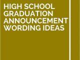 High School Graduation Party Invitation Etiquette 11 High School Graduation Announcement Wording Ideas