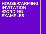 Housewarming Party Invitation Wording 26 Housewarming Invitation Wording Examples
