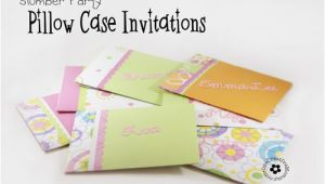 How to Make Slumber Party Invitations Pillow Case Un Slumber Party Invitations