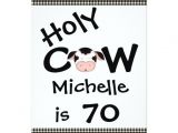 Humorous 70th Birthday Invitation Wording Funny Holy Cow 70th Birthday Party Invitation Zazzle